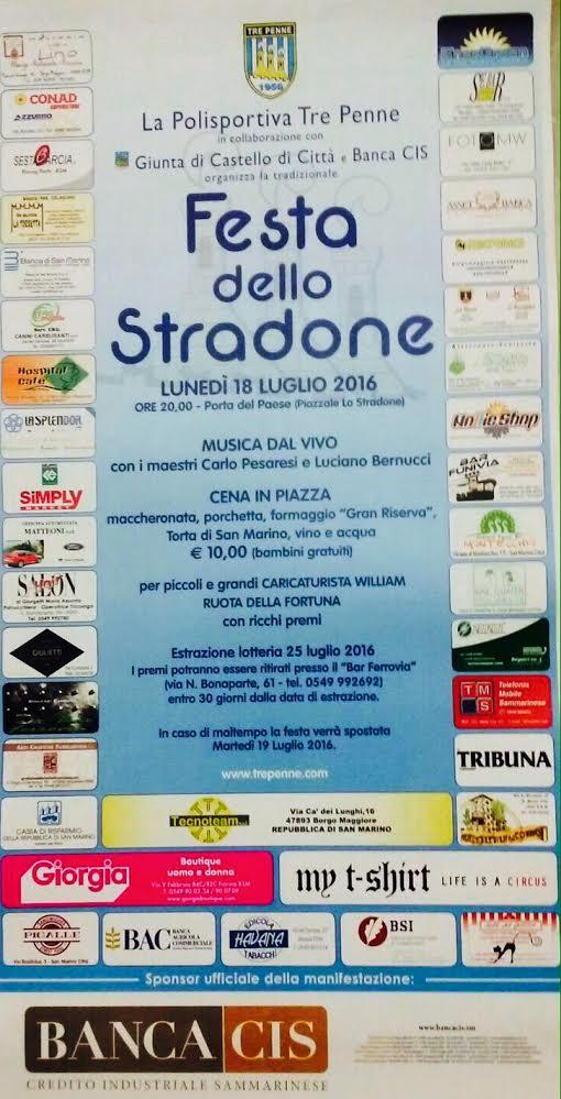 Festa dello Stradone Lunedi 18 Luglio 2016 IL TRE PENNE E IL CASTELLO DI SAN MARINO-CITTA' IN FESTA!